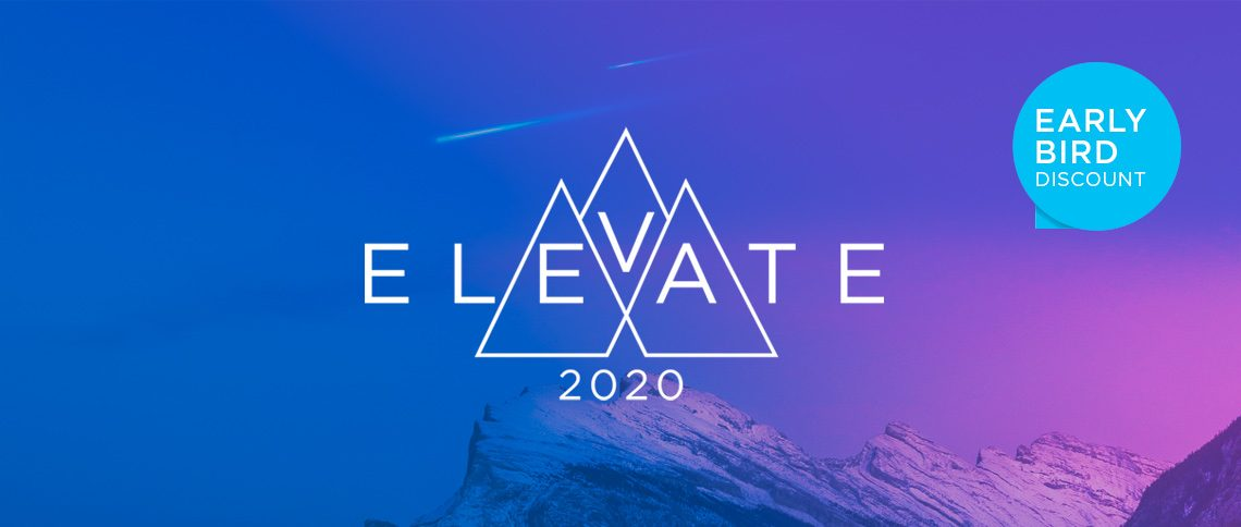 Early bird for Elevate 2020: Celebrating Progress and Achievement
